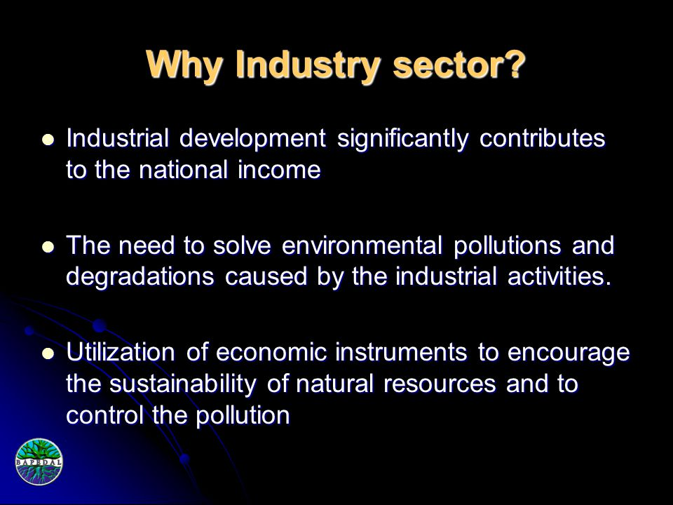 Why Industry sector.