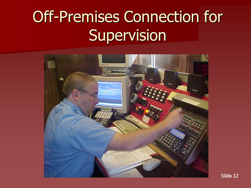 Slide 12 Off-Premises Connection for Supervision
