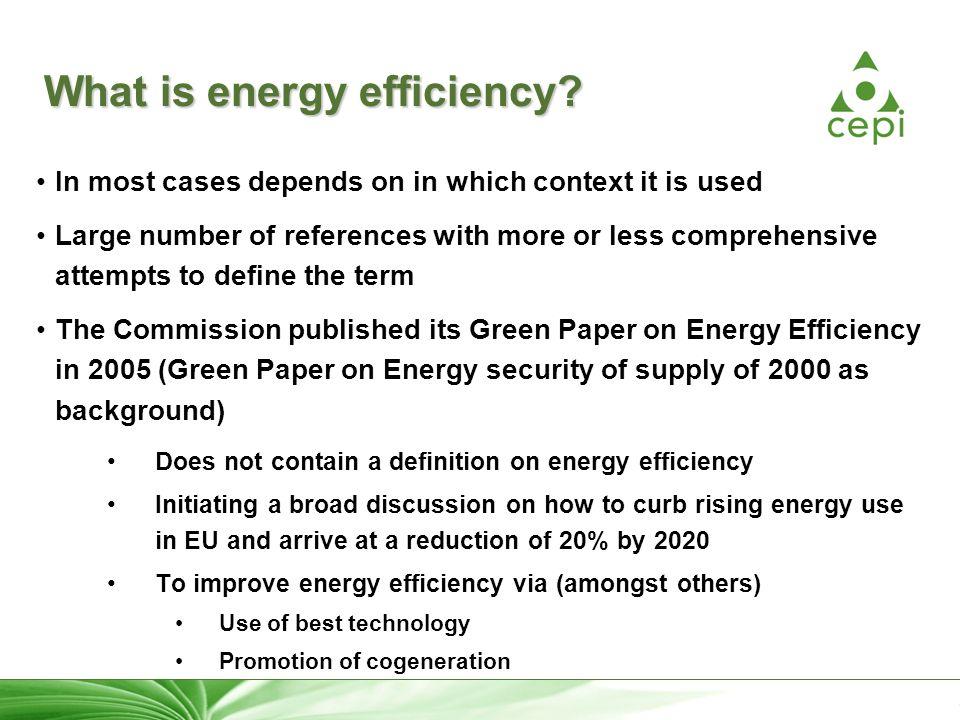 22 What is energy efficiency.