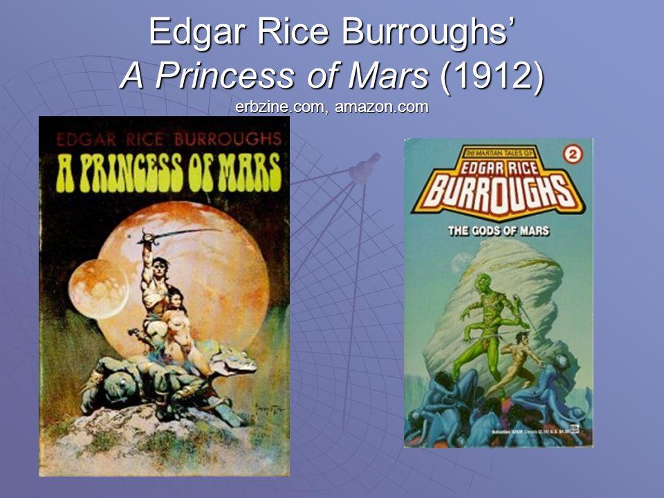 Edgar Rice Burroughs' A Princess of Mars (1912) erbzine.com, amazon.com