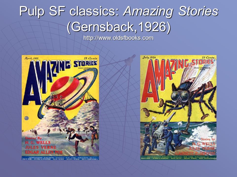 Pulp SF classics: Amazing Stories (Gernsback,1926) http://www.oldsfbooks.com