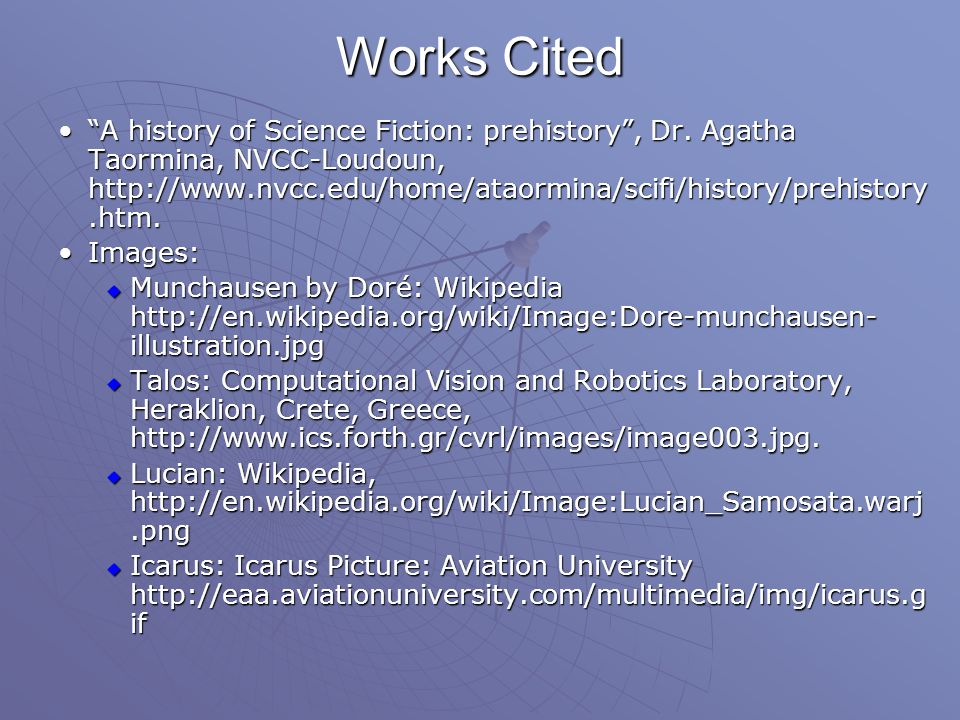 Works Cited A history of Science Fiction: prehistory , Dr.