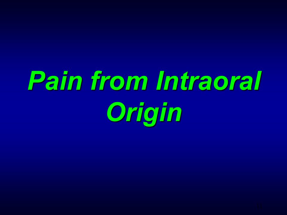 11 Pain from Intraoral Origin