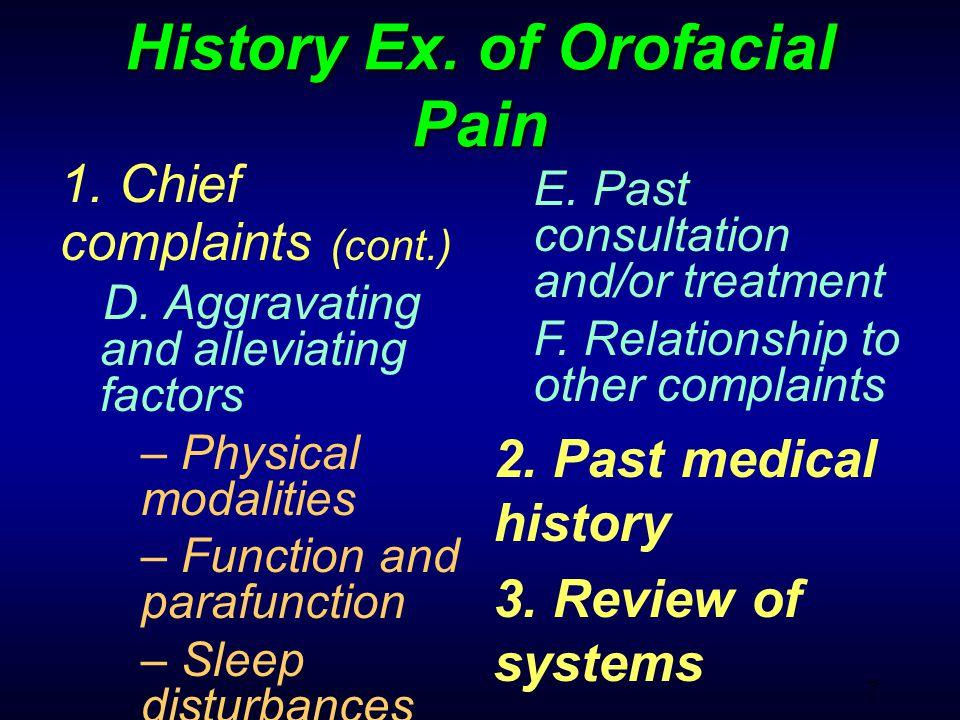 48 Non Vascular Origin Orofacial Pain Pain from Teeth (pulp) Pain from TM muscle Pain from TMJ Sinusitis Salivary gland Trigeminal Neuralgia Atypical Neuralgia