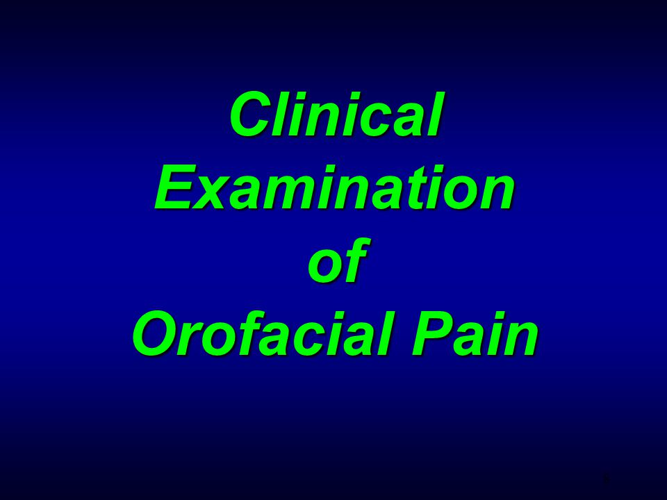 19 Pain for Intraoral Origin Pain from Dentine Pain from Pulp Pain from Gingiva Pain from Periodontatitis Pain from Periapical periodontitis Pain from oral mucosa