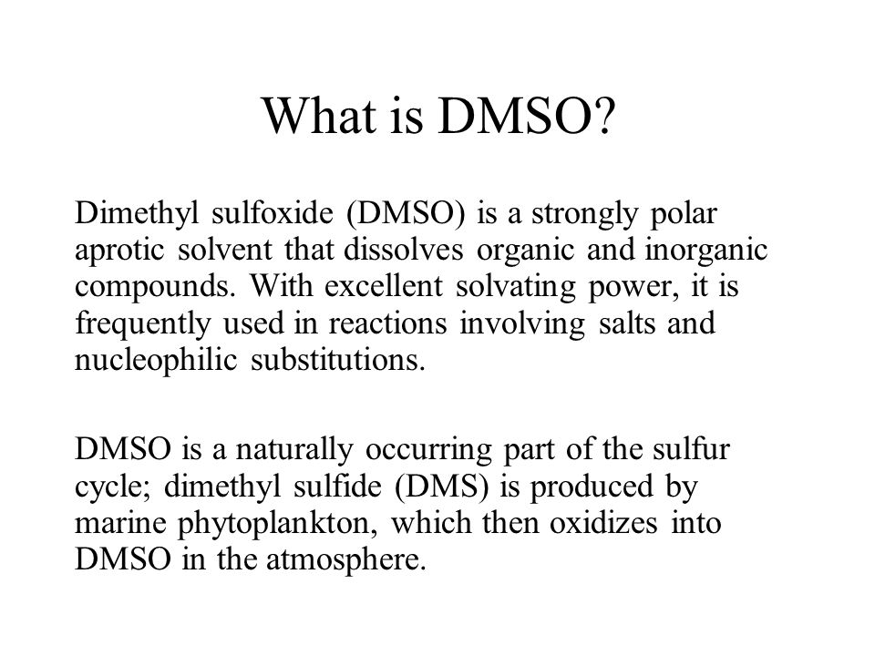 What is DMSO.