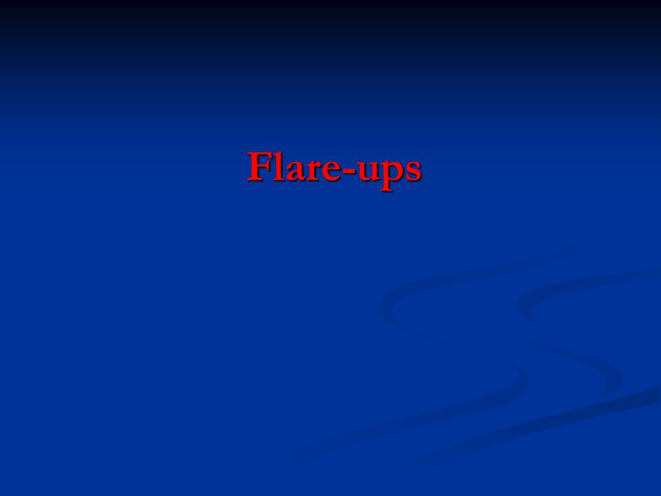 Flare-ups