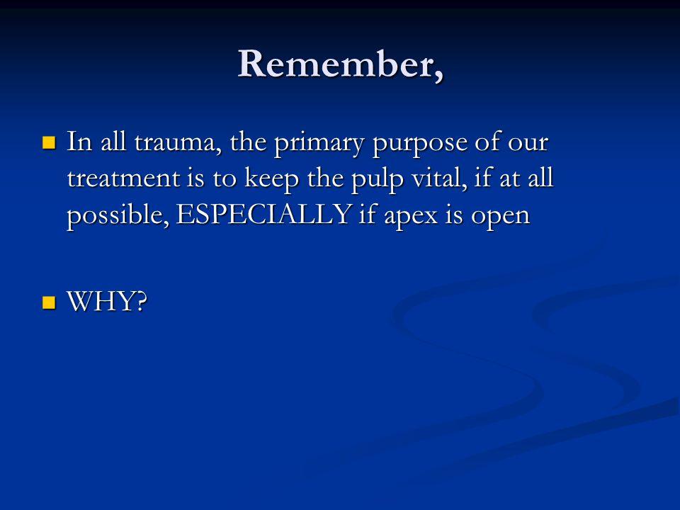 Pulpotomy – Immature Apex If Vital = Apexogenesis *