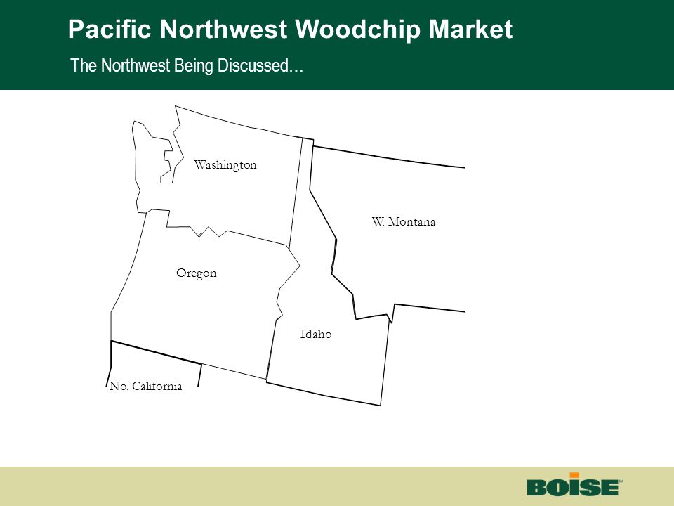 Boise | Building a New BoiseNet Page 2 The Northwest Being Discussed… Washington Oregon Idaho No. California W. Montana Pacific Northwest Woodchip Mar