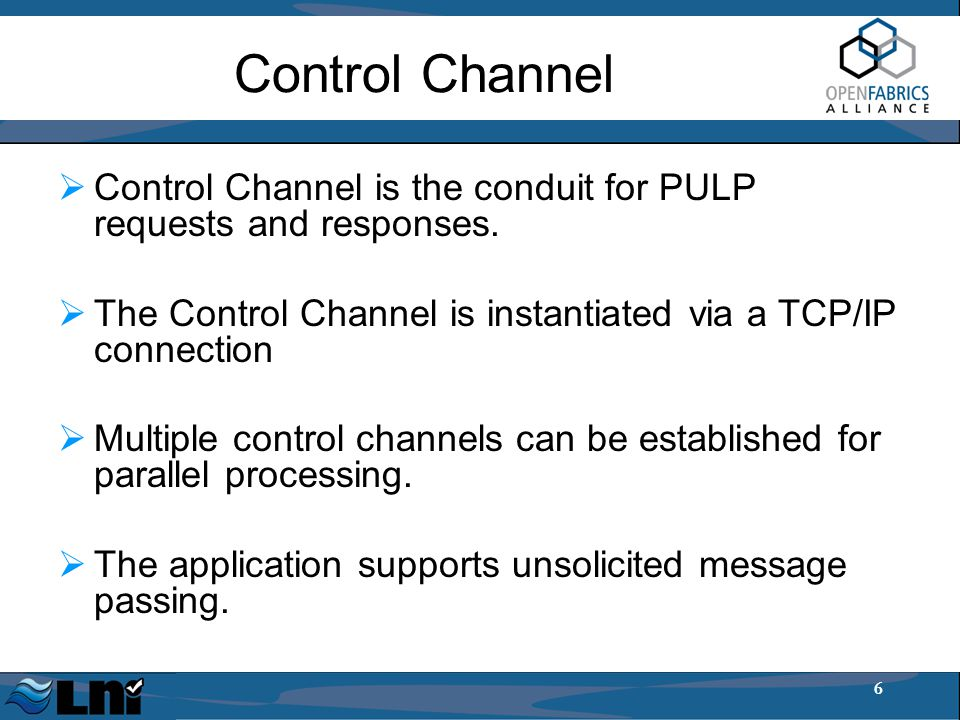 6 Control Channel  Control Channel is the conduit for PULP requests and responses.