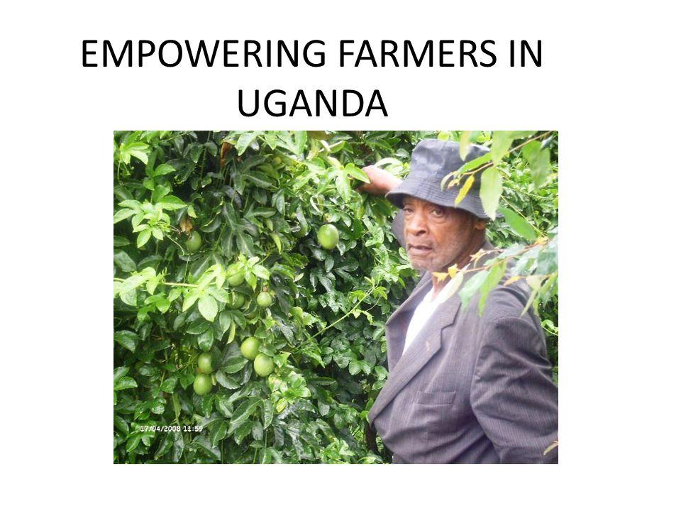 EMPOWERING FARMERS IN UGANDA