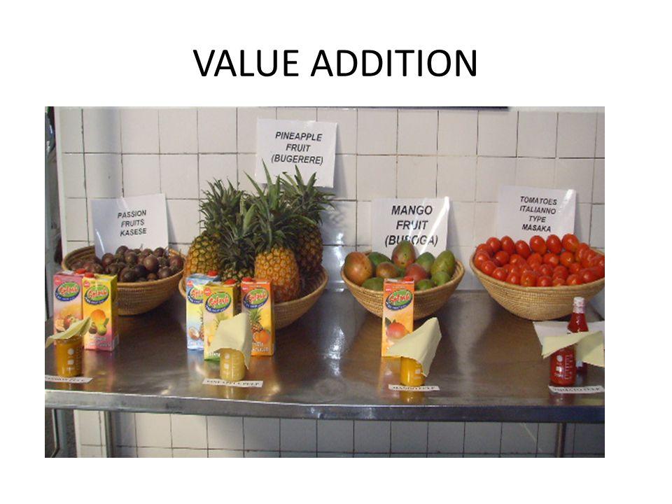 VALUE ADDITION