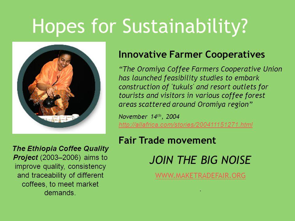 Hopes for Sustainability.