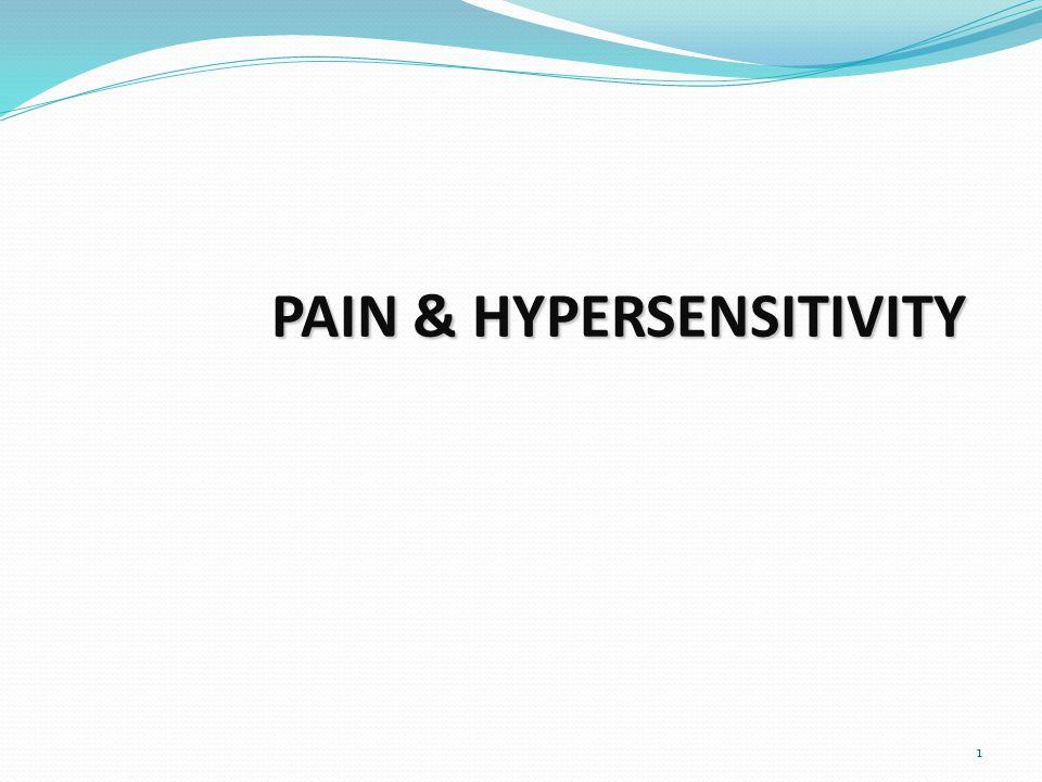 1 PAIN & HYPERSENSITIVITY