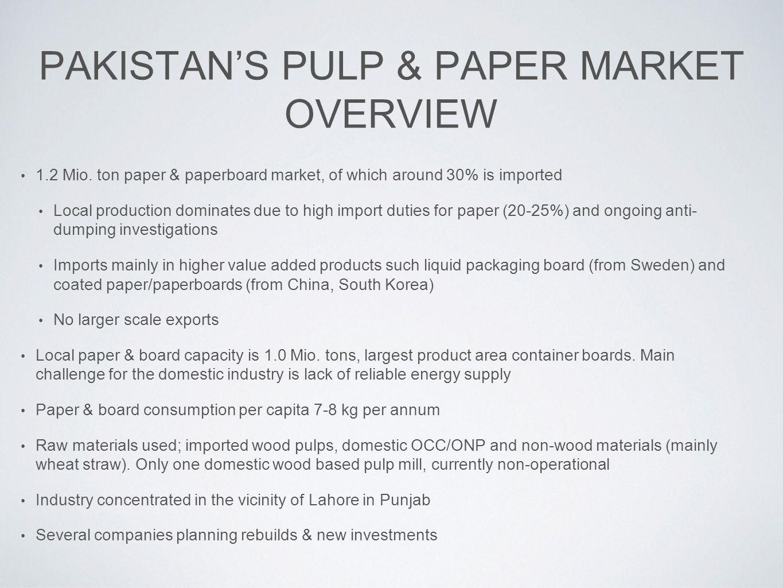 PAKISTAN'S PULP & PAPER MARKET OVERVIEW 1.2 Mio.