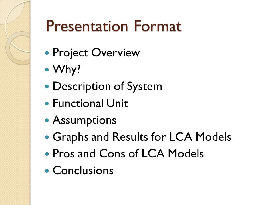 Presentation Format Project Overview Why.