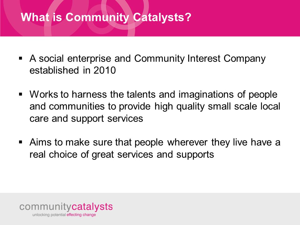 What is Community Catalysts.