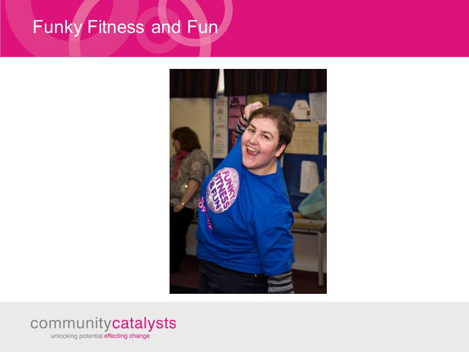 Funky Fitness and Fun