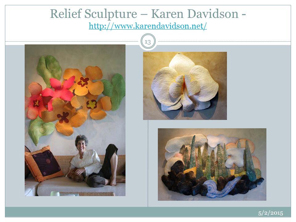Relief Sculpture – Karen Davidson - http://www.karendavidson.net/ http://www.karendavidson.net/ 5/2/2015 13