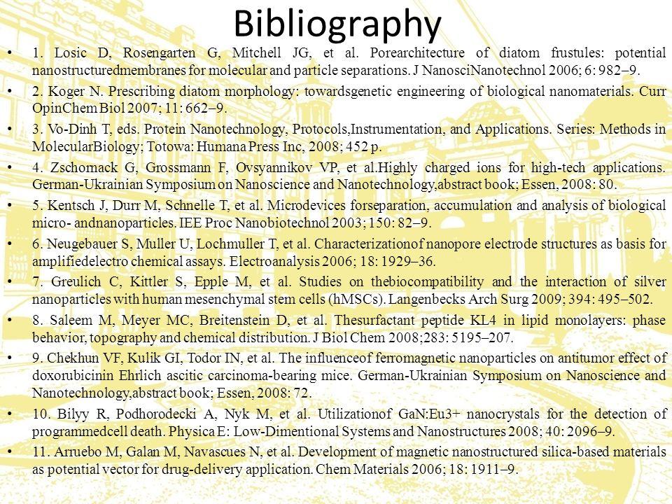 Bibliography 1. Losic D, Rosengarten G, Mitchell JG, et al.