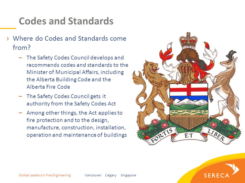 Global Leaders in Fire EngineeringVancouver Calgary Singapore Codes and Standards ›Where do Codes and Standards come from.