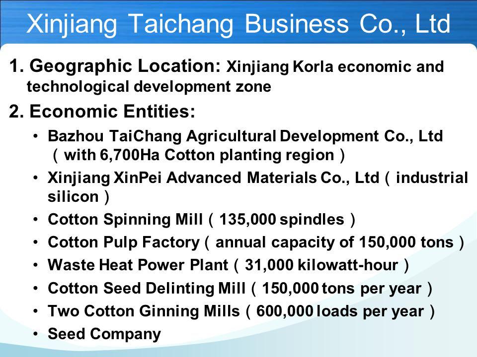 Xinjiang Taichang Business Co., Ltd 1.