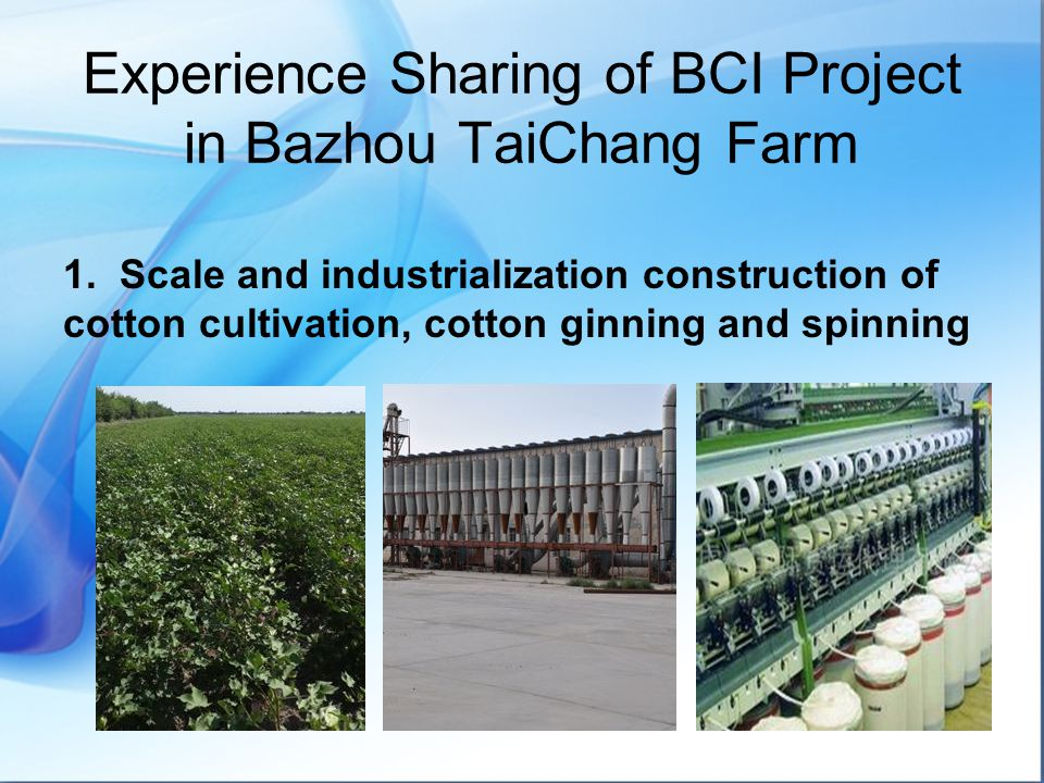 Experience Sharing of BCI Project in Bazhou TaiChang Farm 1.