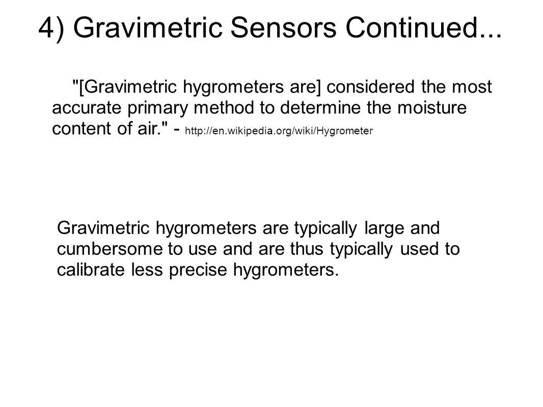 4) Gravimetric Sensors Continued...