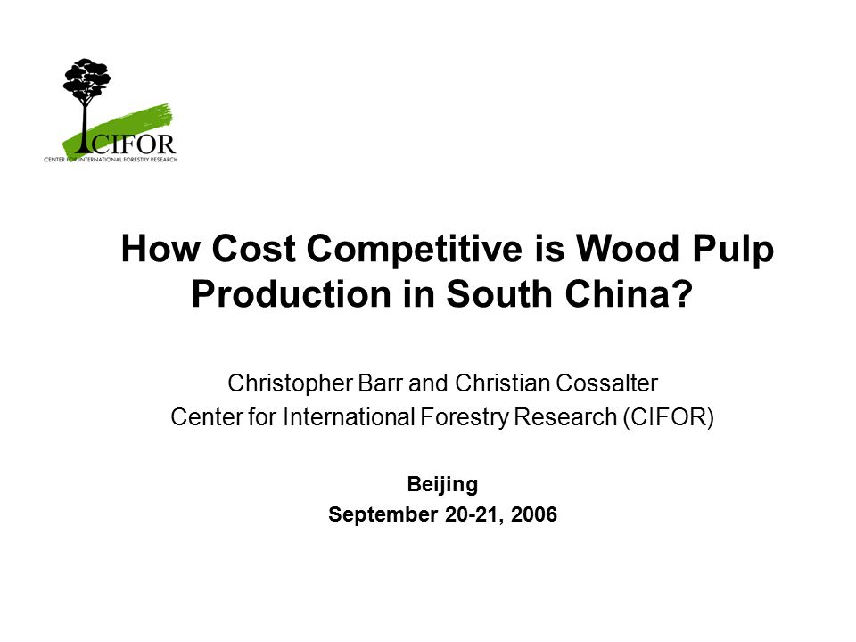 How Cost Competitive is Wood Pulp Production in South China.