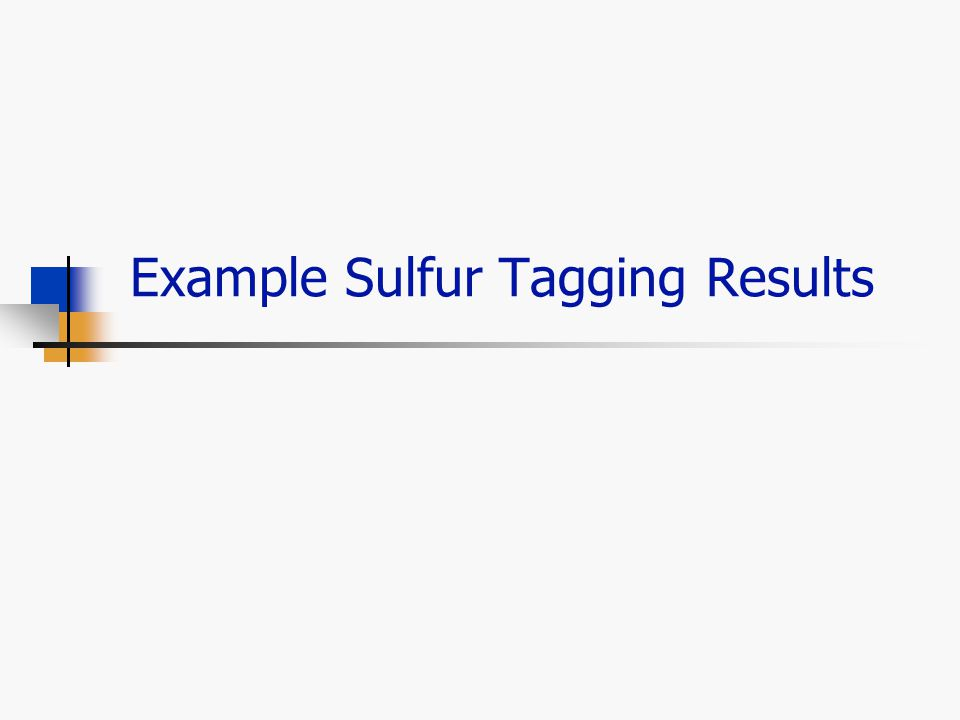 Example Sulfur Tagging Results