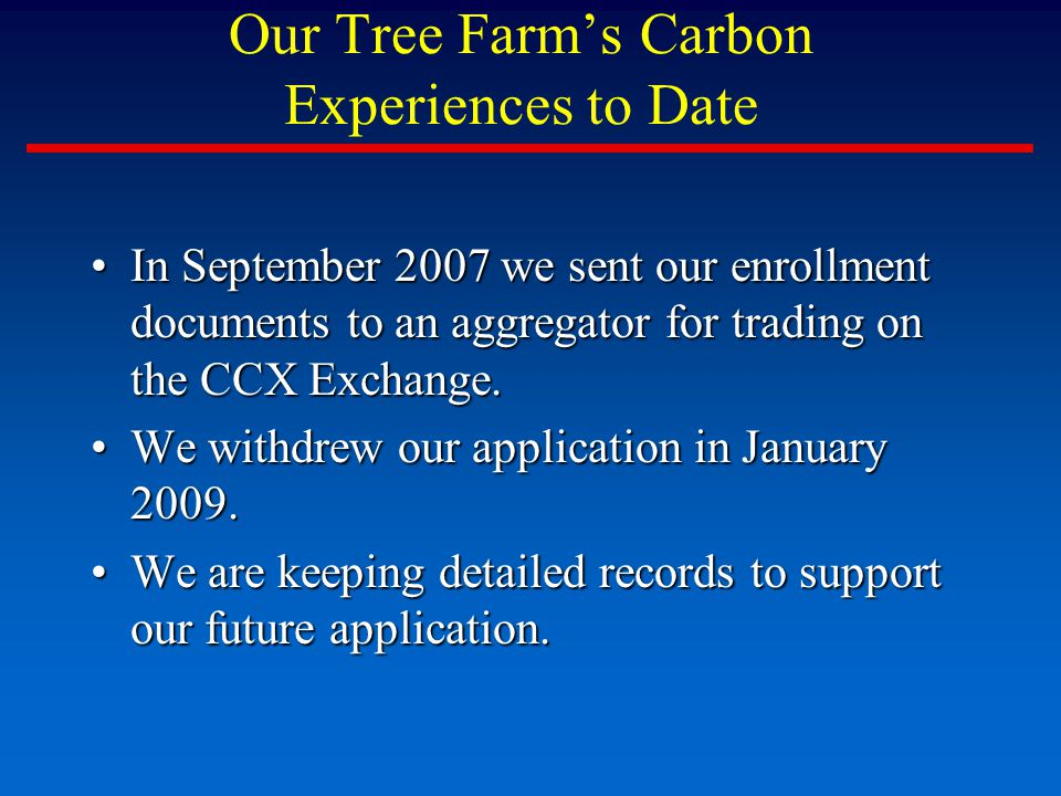 CCX Carbon Prices for 2009 Vintage Carbon is trading for about $0.25/ton on CCX today.
