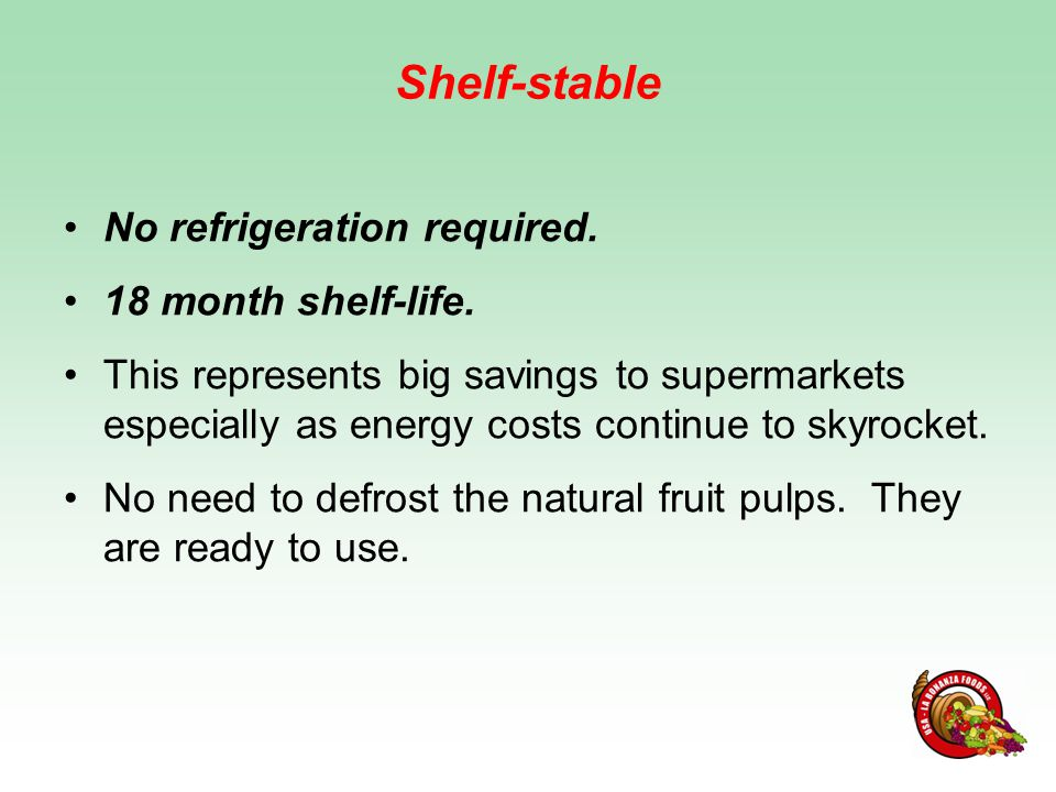 RECOMMENDATIONS FOR USE For consumers: Once you open the pouch, keep it refrigerated and consume the fruit pulp within 24 hours.