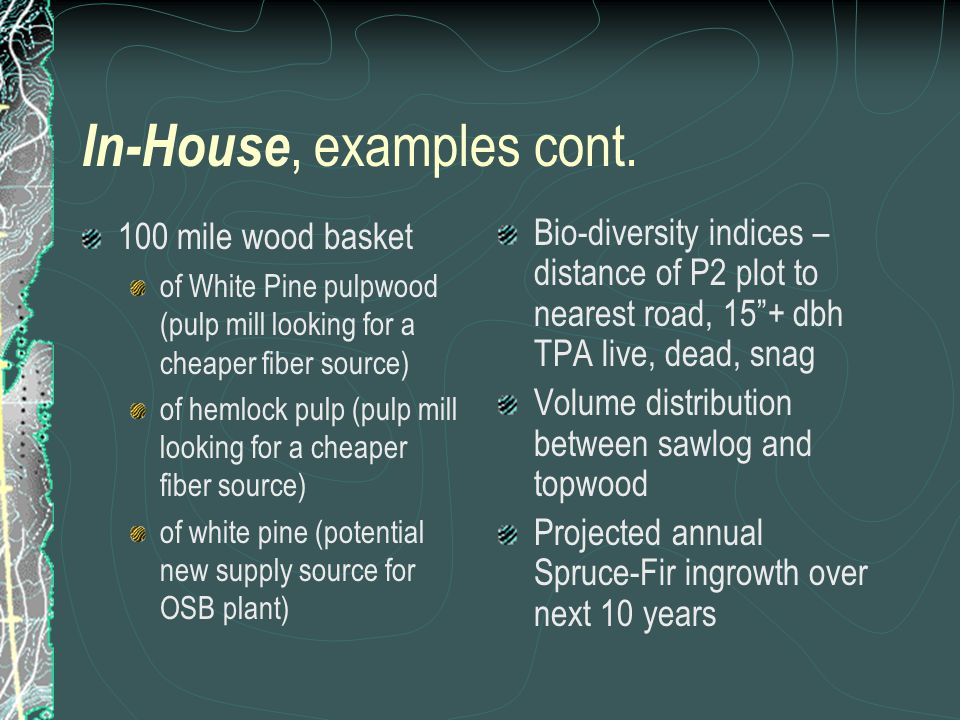 In-House, examples cont.