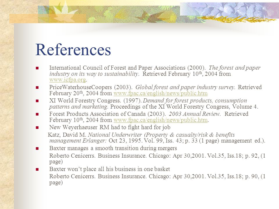 References International Council of Forest and Paper Associations (2000).