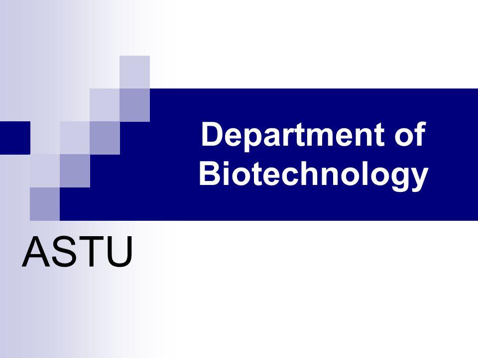 Department of Biotechnology ASTU