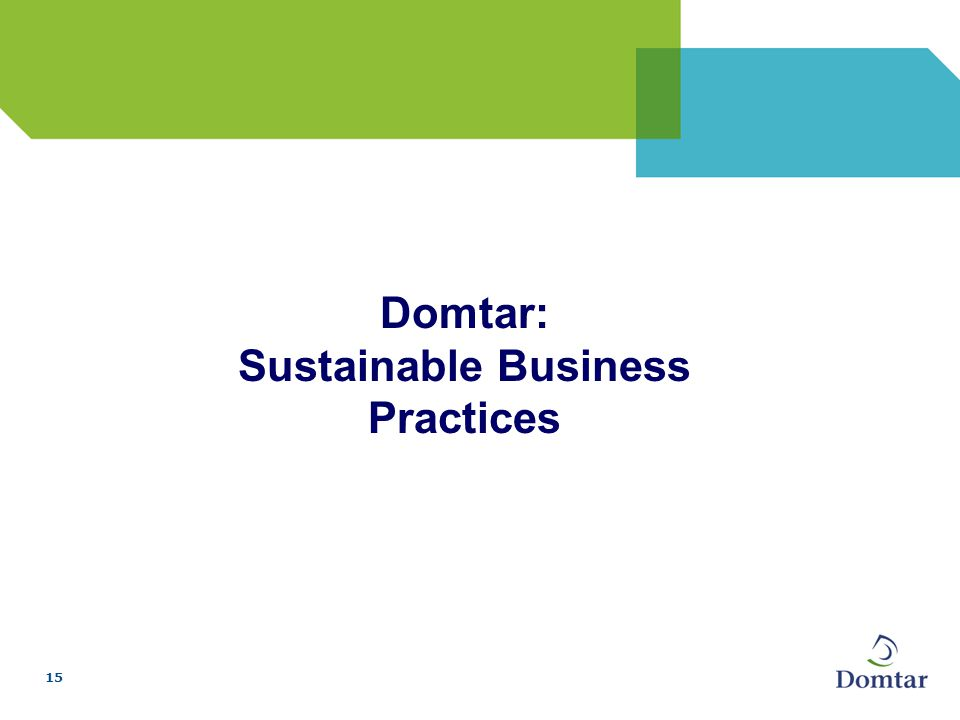 15 Domtar: Sustainable Business Practices
