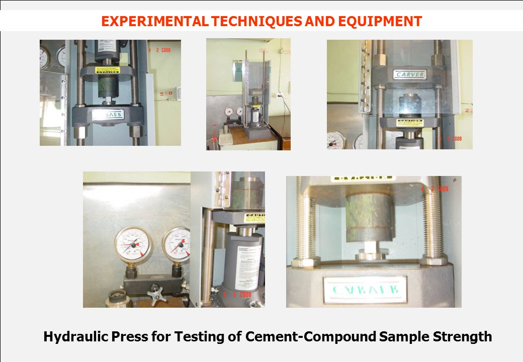 Hydraulic Press for Testing of Cement-Compound Sample Strength EXPERIMENTAL TECHNIQUES AND EQUIPMENT 13