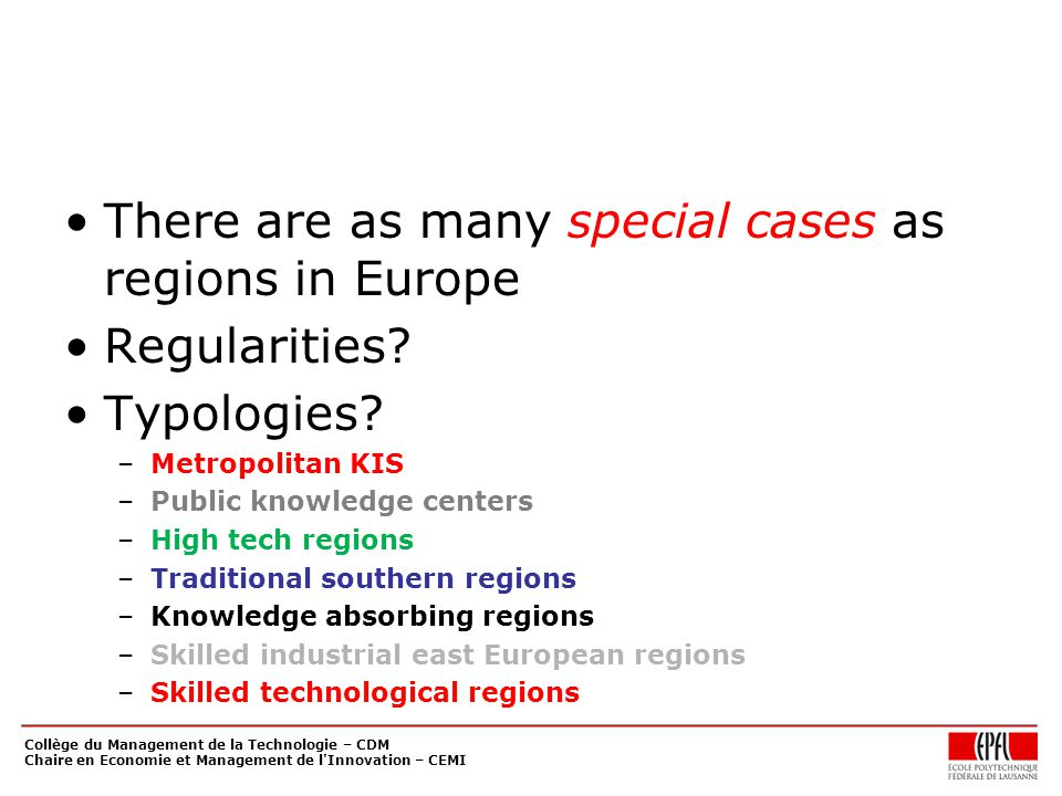 There are as many special cases as regions in Europe Regularities.