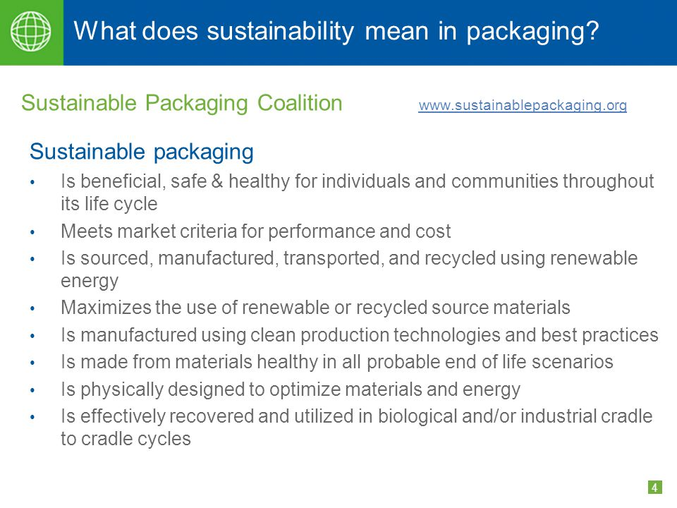 5 Sustainability and packaging – Wal-Mart Wal-Mart environmental goals for 2025 – To be supplied 100% by renewable energy To create zero waste To sell products that sustain our resources and our environment Wal-Mart is committed to Reducing solid waste from US stores and clubs by 25% in next three years Working with suppliers to create less packaging overall, increase product packaging recycling, and increase use of post-consumer material Replacing some private brand packaging with alternatives that are more sustainable and recyclable within the next two years www.walmart.com