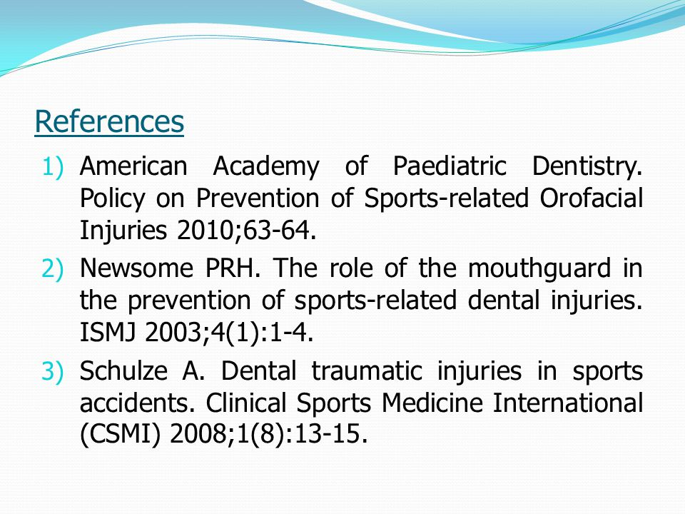 References 1) American Academy of Paediatric Dentistry.