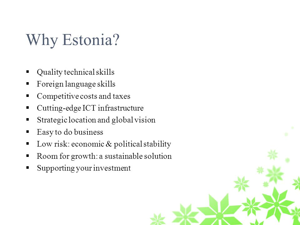 Why Estonia.