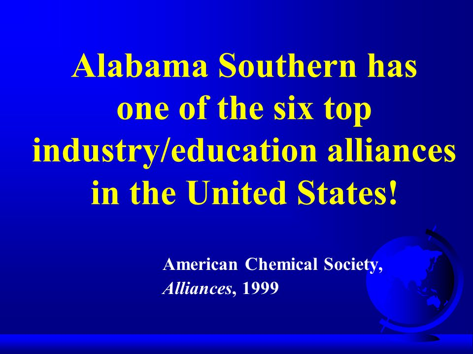 Alabama Southern has one of the six top industry/education alliances in the United States.