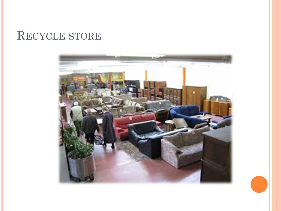 R ECYCLE STORE