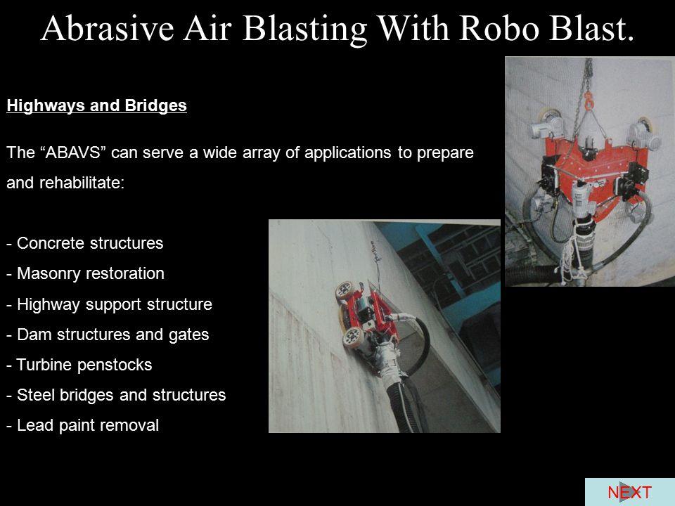 Abrasive Air Blasting With Robo Blast.