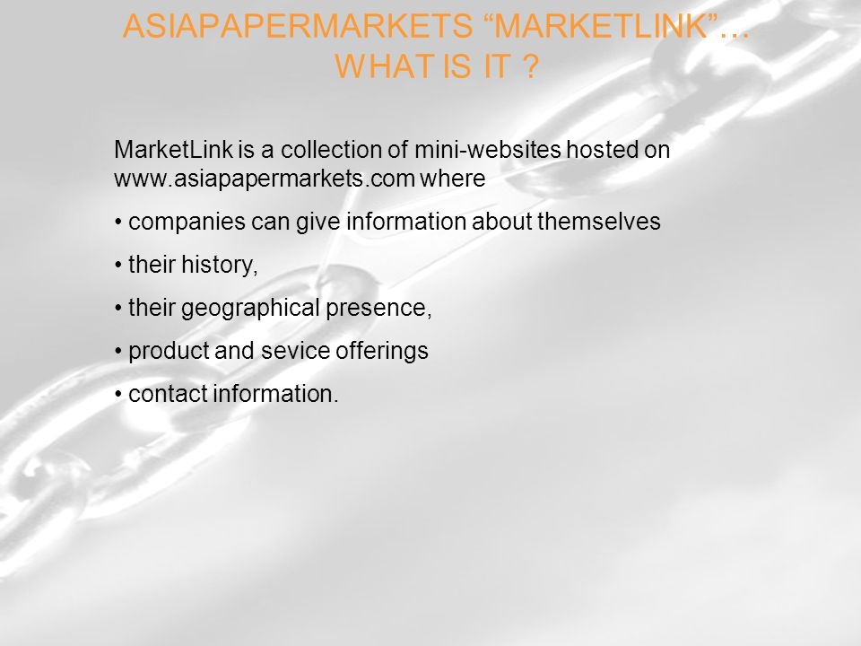 ASIAPAPERMARKETS MARKETLINK … WHAT IS IT .