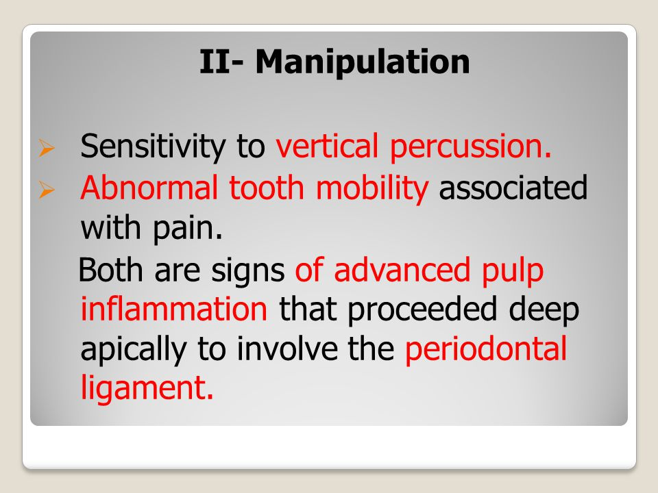 II- Manipulation  Sensitivity to vertical percussion.