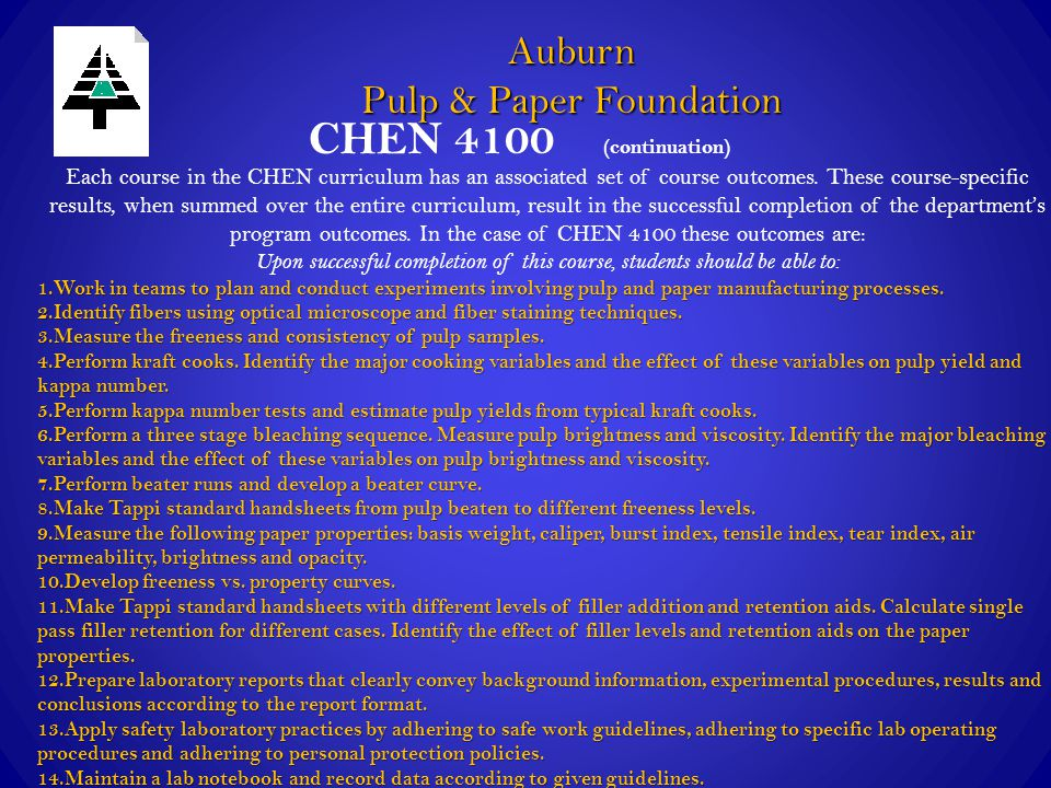 CHEN 4100 (continuation) Each course in the CHEN curriculum has an associated set of course outcomes. These course-specific results, when summed over