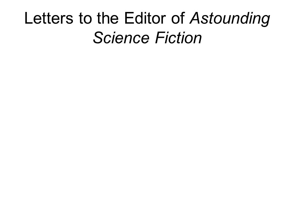 Letters to the Editor of Astounding Science Fiction