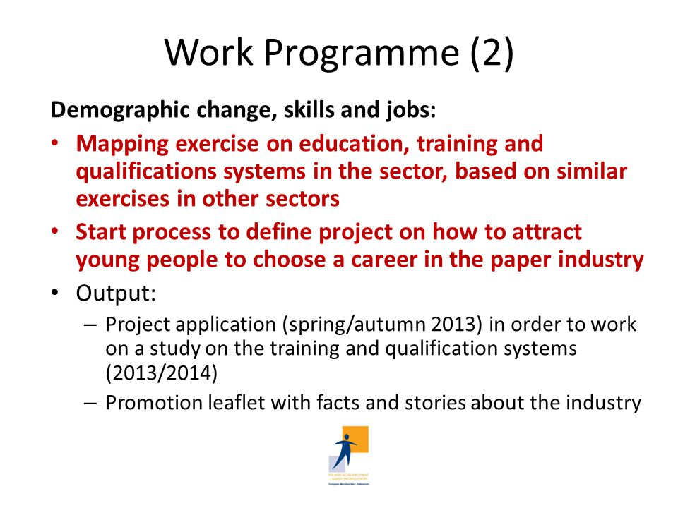 Work Programme (2) Demographic change, skills and jobs: Mapping exercise on education, training and qualifications systems in the sector, based on sim