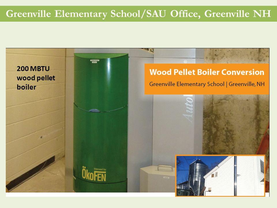 Greenville Elementary School/SAU Office, Greenville NH 200 MBTU wood pellet boiler